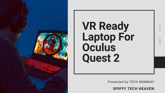 quest 2 user using vr ready laptop